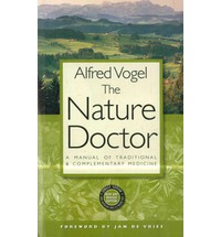 The Nature Doctor. By Alfred Vogel.